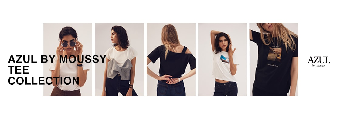 AZUL BY MOUSSY TEE COLLECTION
