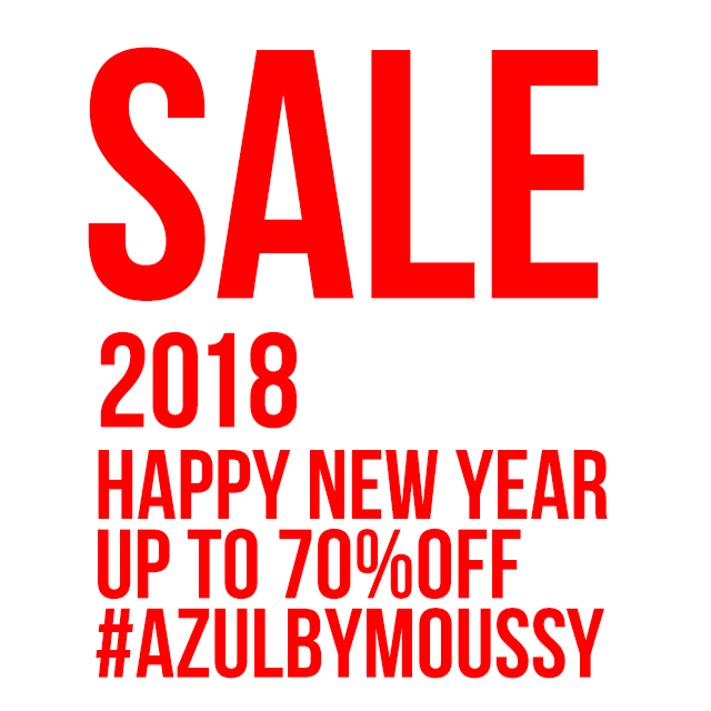 AZUL BY MOUSSY 2018 NEW YEAR SALE