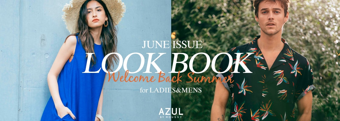 AZUL BY MOUSSY JUNE ISSUE LOOK BOOK Welcome Back Summer