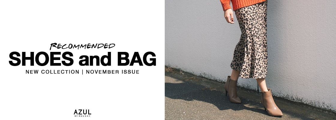 AZUL BY MOUSSY RECOMMENDED SHOES andBAG NEW COLLECTION | NOVEMBER ISSUE