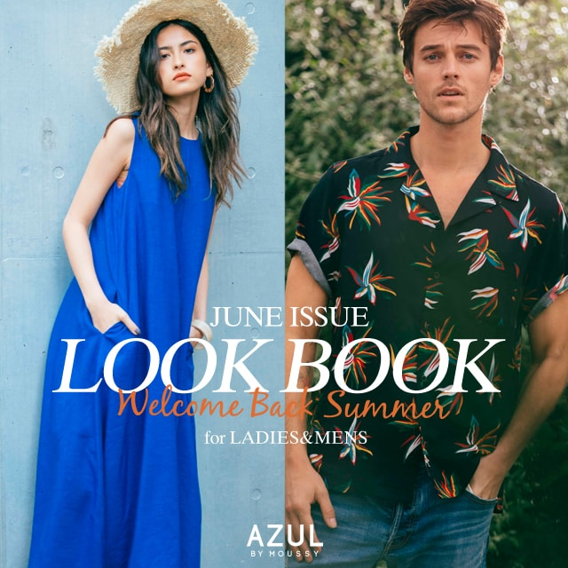 AZUL BY MOUSSY JUNE ISSUE LOOK BOOK Welcome Back Summer -LADIES-