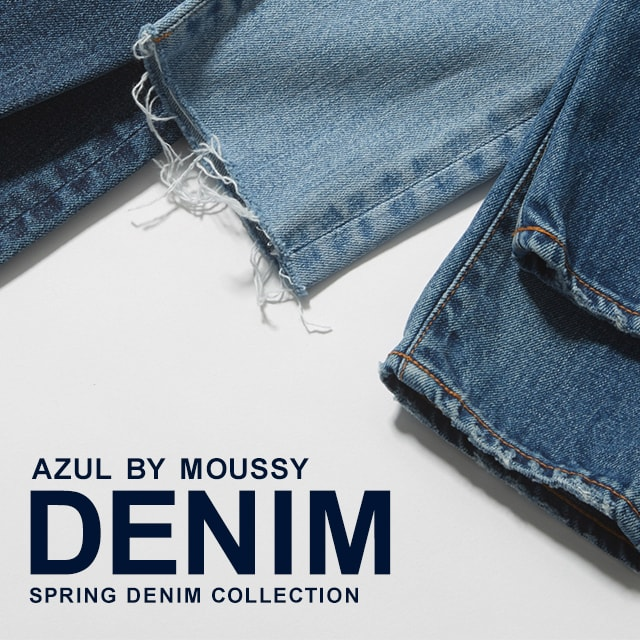 AZUL BY MOUSSY DENIM SPRING DENIM COLLECTION